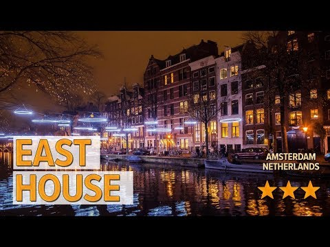 East House hotel review | Hotels in Amsterdam | Netherlands Hotels